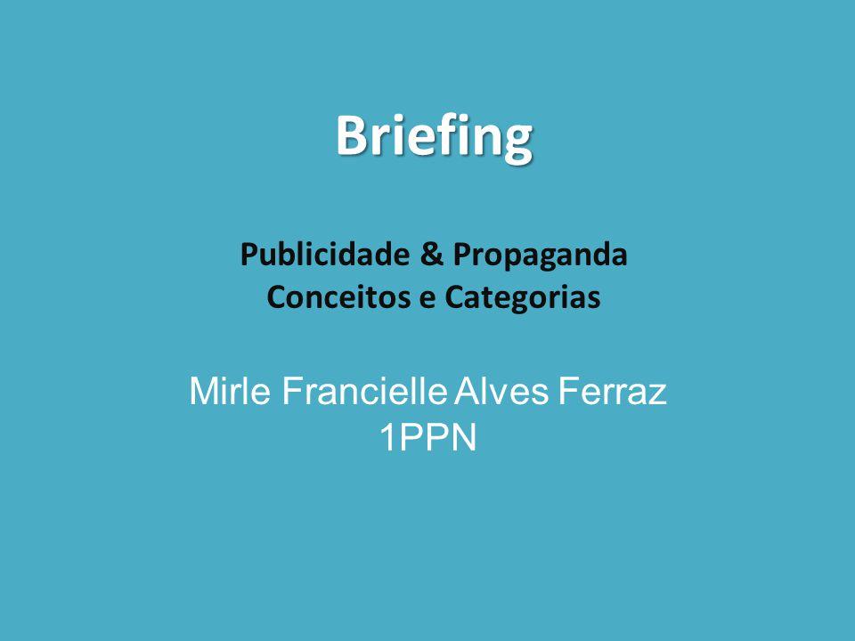Publicidade & Propaganda Conceitos e Categorias