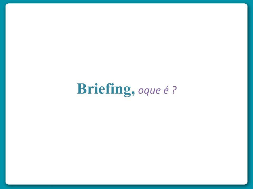 Briefing, oque é