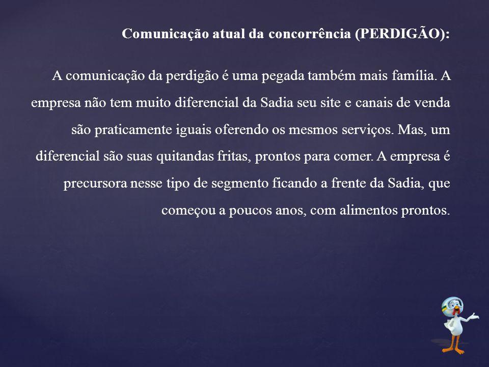 Comunicação atual da concorrência (PERDIGÃO):