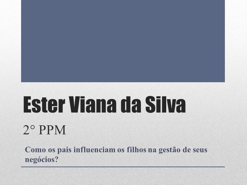 Ester Viana da Silva 2° PPM