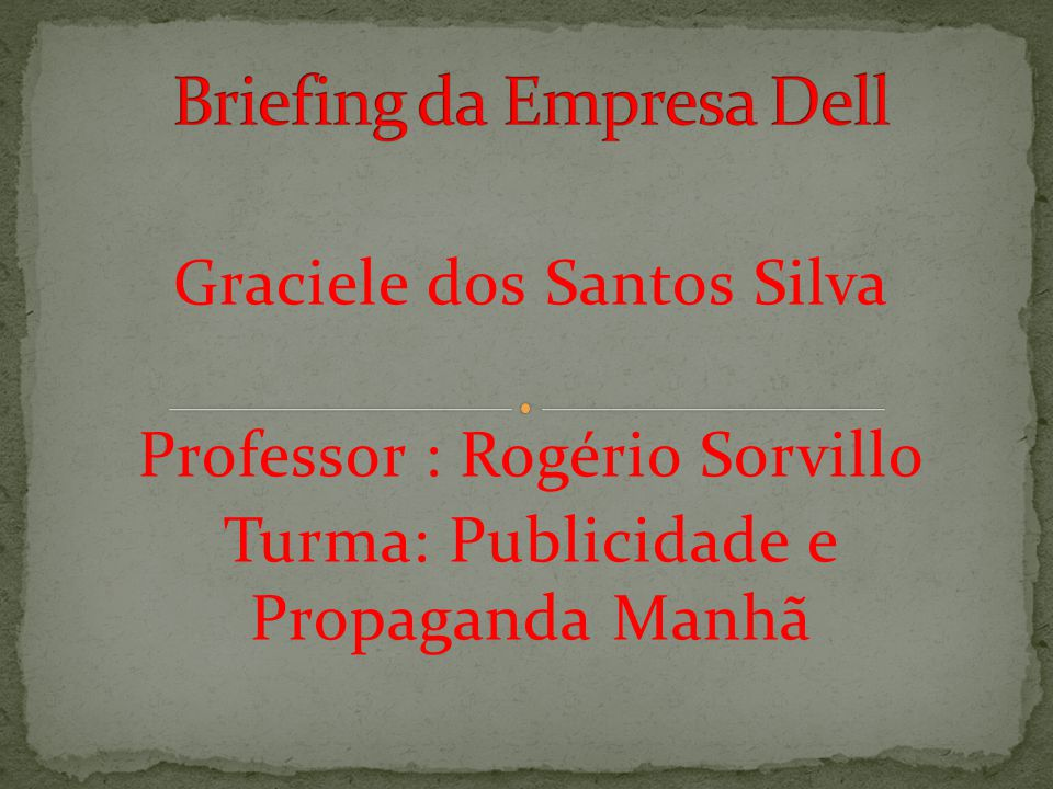 Briefing da Empresa Dell