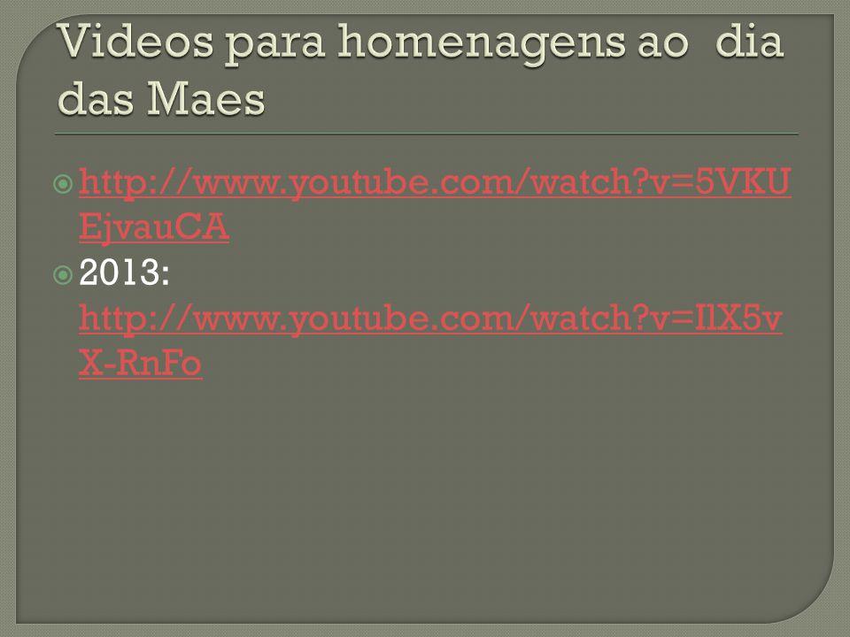 Videos para homenagens ao dia das Maes