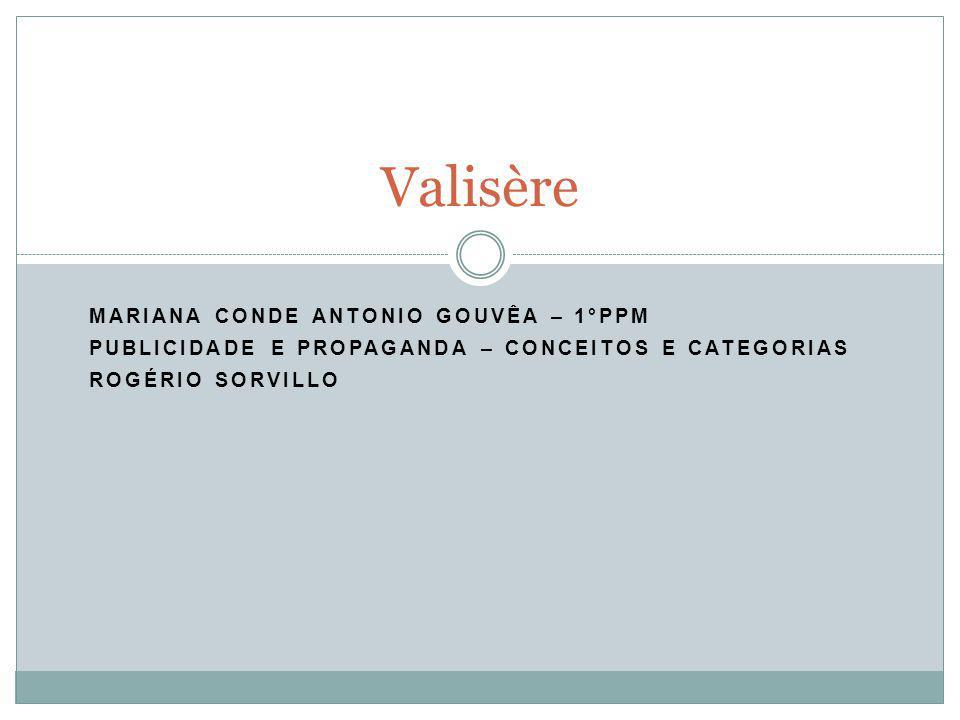 Valisère Mariana Conde Antonio Gouvêa – 1°PPM
