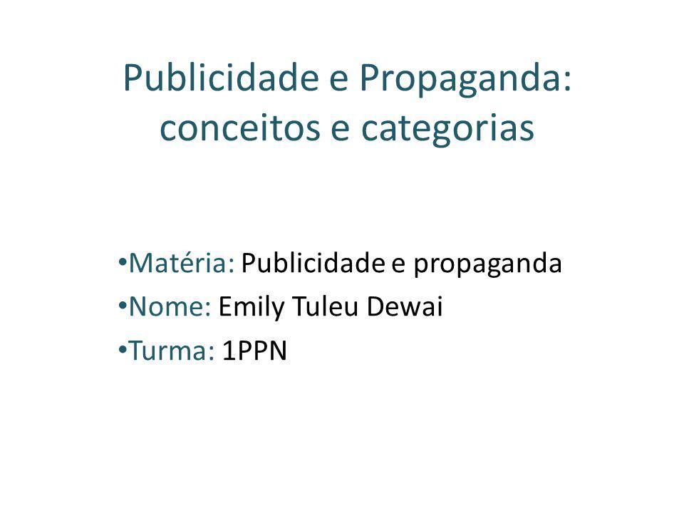 Publicidade e Propaganda: conceitos e categorias