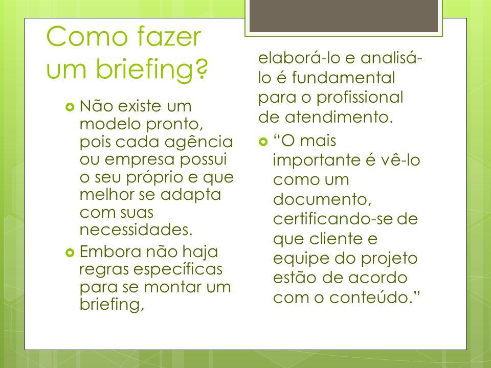 Como fazer um briefing elaborá-lo e analisá-lo é fundamental para o profissional de atendimento.