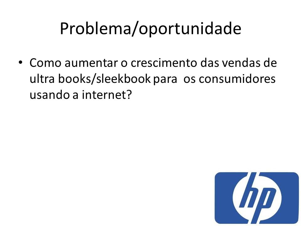 Problema/oportunidade