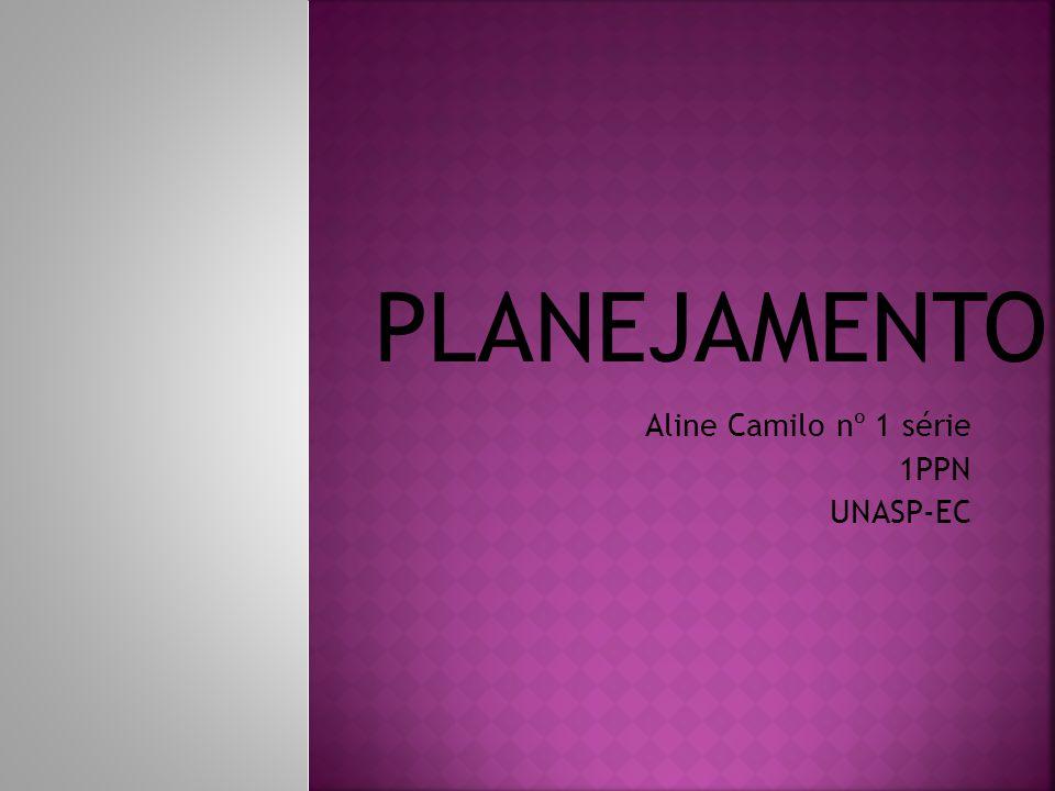 Aline Camilo nº 1 série 1PPN UNASP-EC