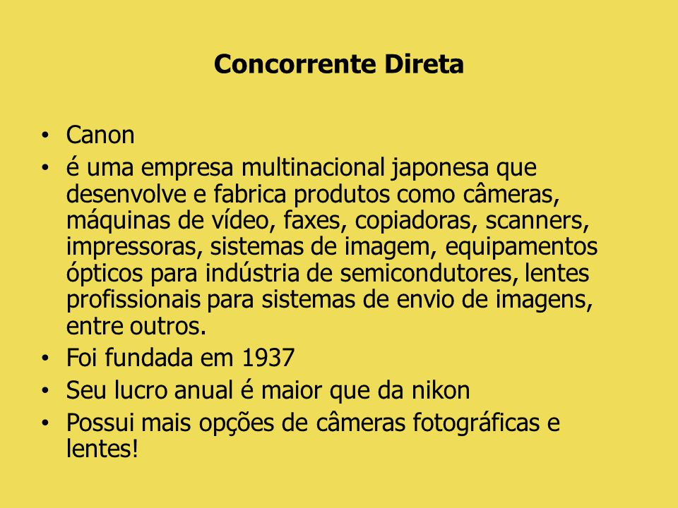 Concorrente Direta Canon