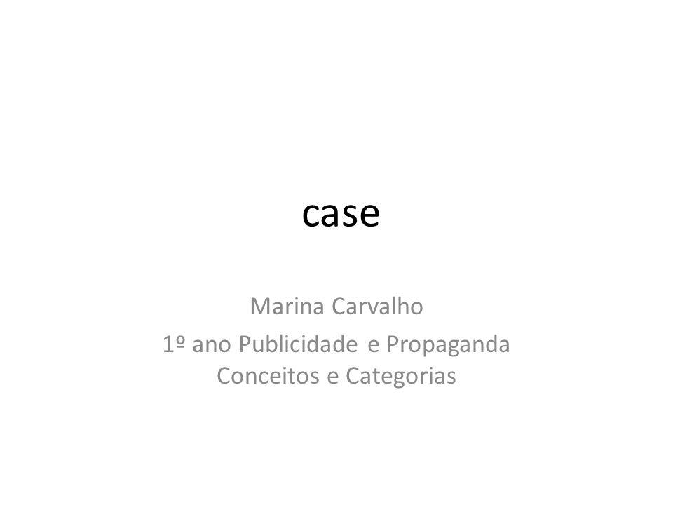 Marina Carvalho 1º ano Publicidade e Propaganda Conceitos e Categorias