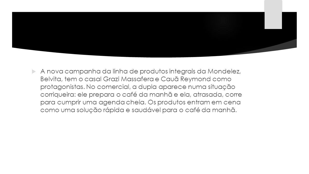 A nova campanha da linha de produtos integrais da Mondelez, Belvita, tem o casal Grazi Massafera e Cauã Reymond como protagonistas.