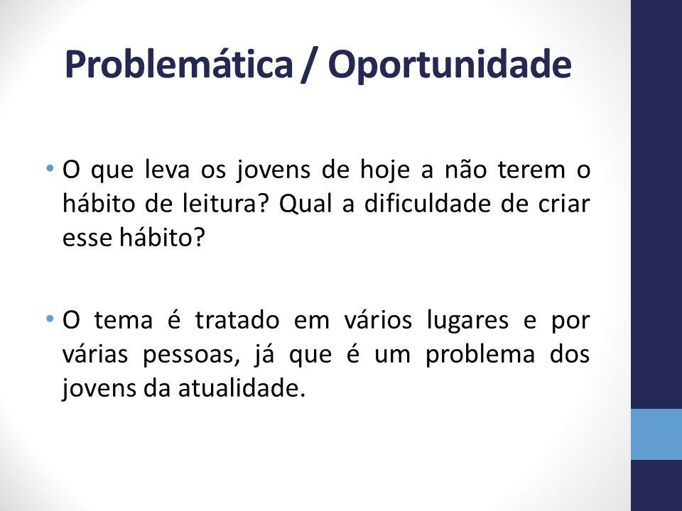Problemática / Oportunidade