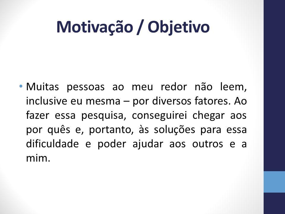 Motivação / Objetivo
