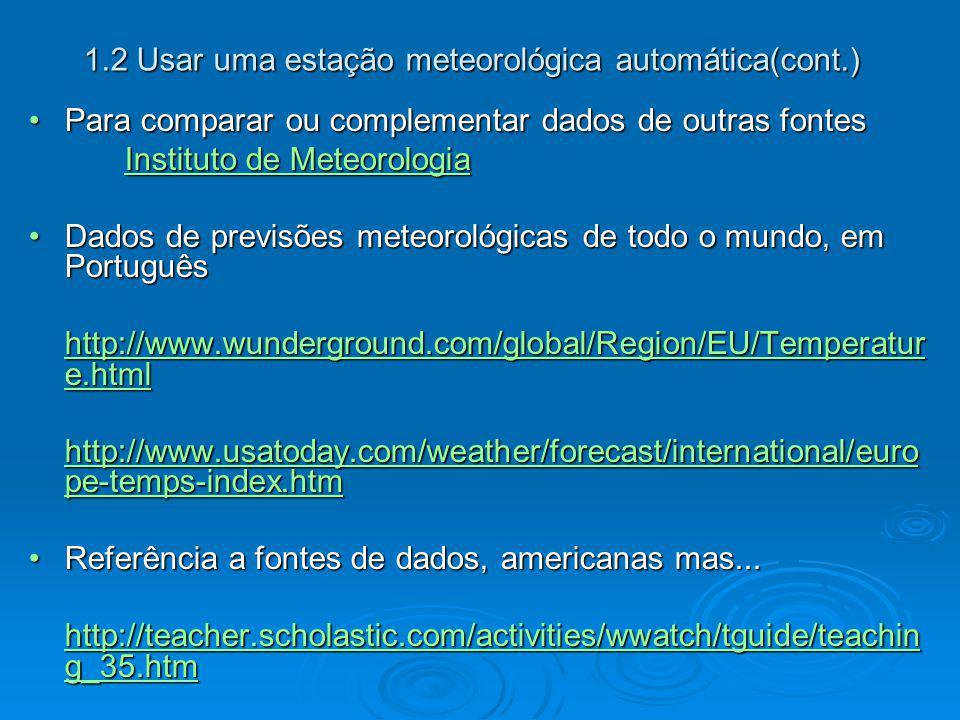 1.2 Usar uma estação meteorológica automática(cont.)