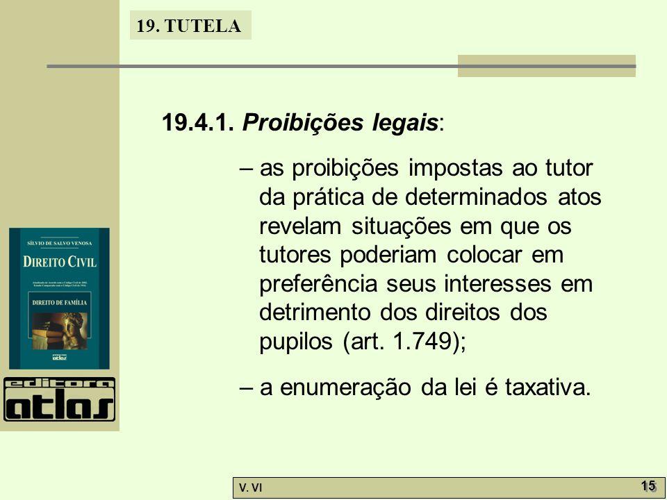 19.4.1. Proibições legais: