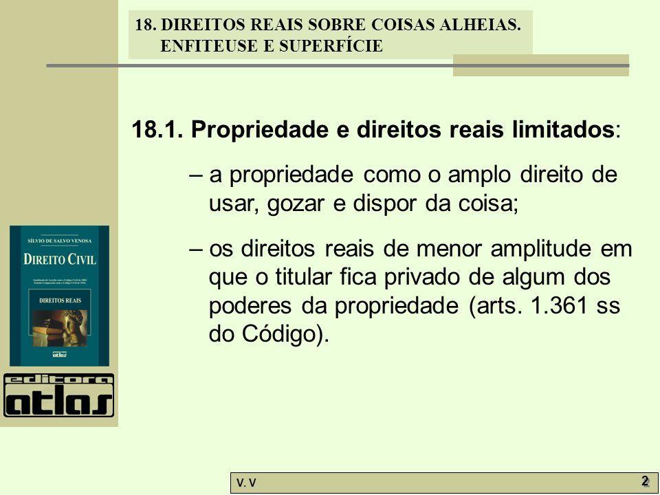 18.1. Propriedade e direitos reais limitados: