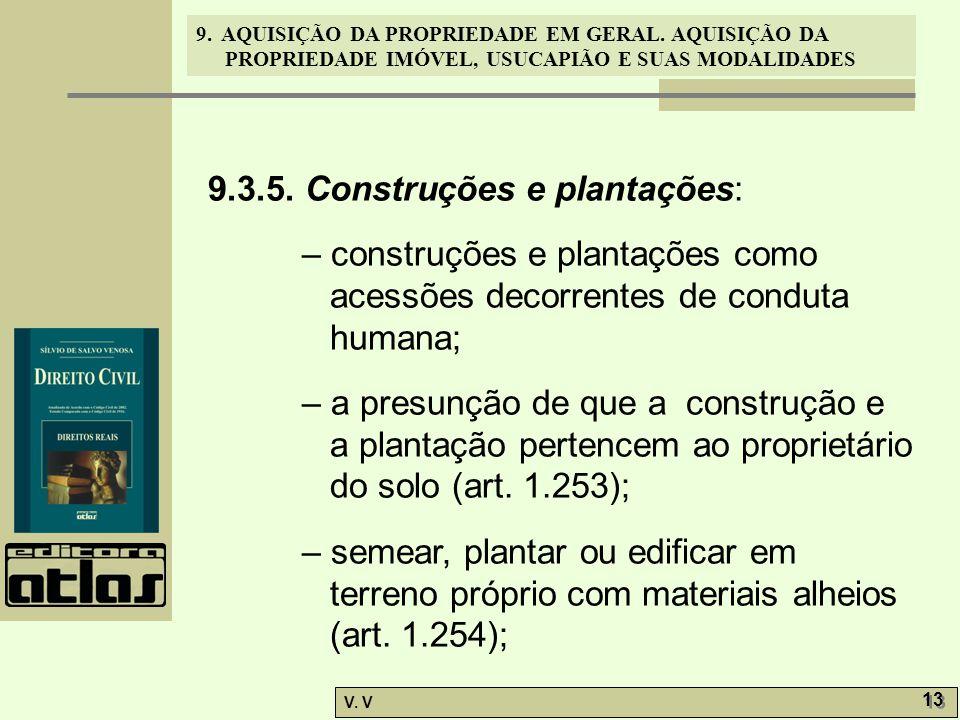 9.3.5. Construções e plantações: