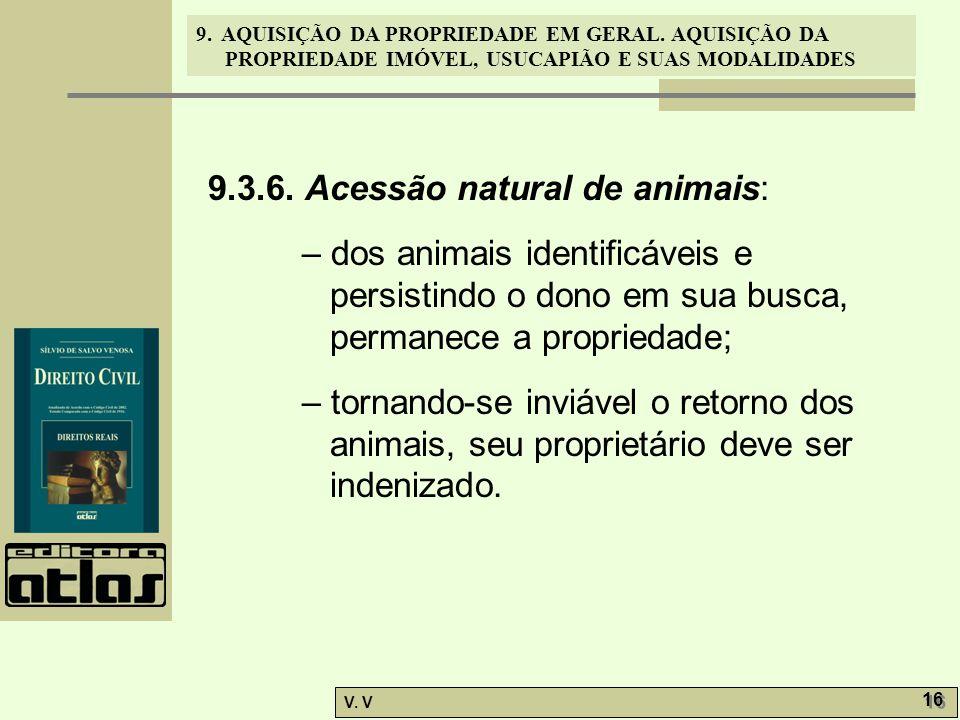 9.3.6. Acessão natural de animais: