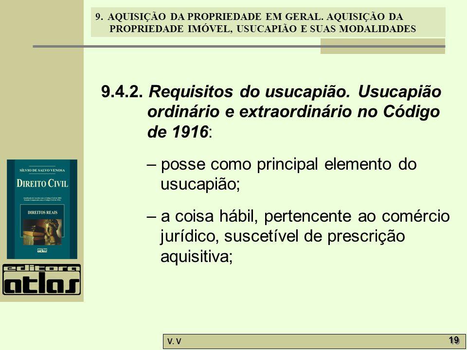 9. 4. 2. Requisitos do usucapião