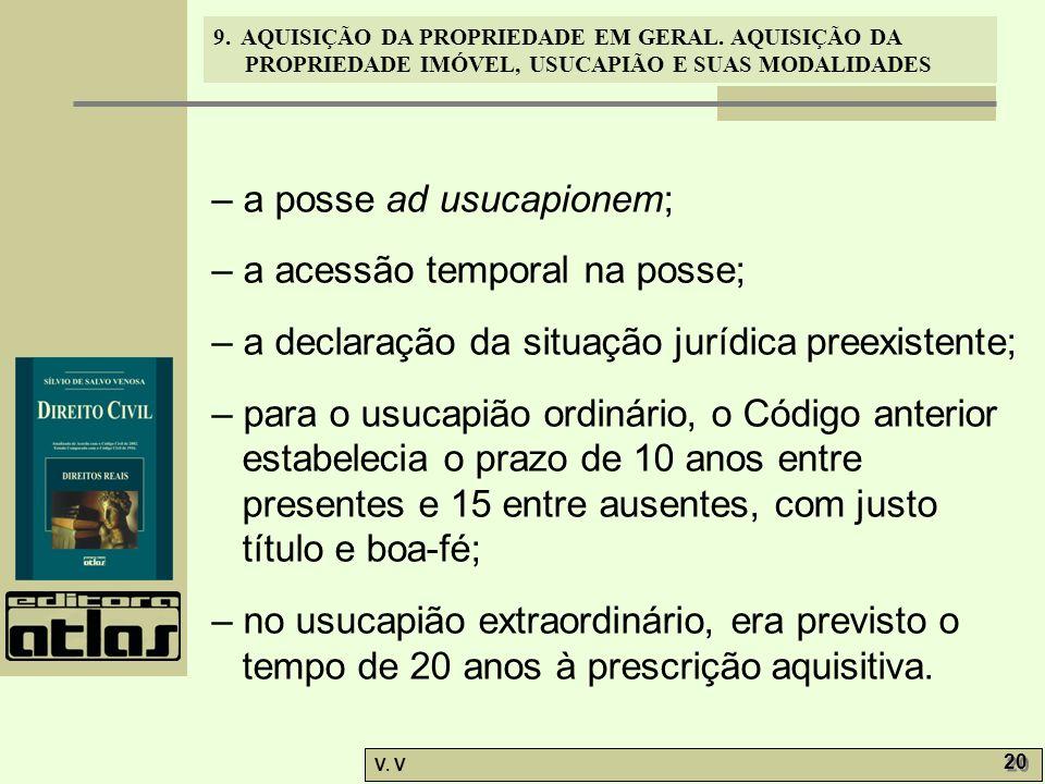 – a posse ad usucapionem;