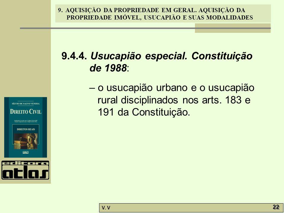 9.4.4. Usucapião especial. Constituição de 1988: