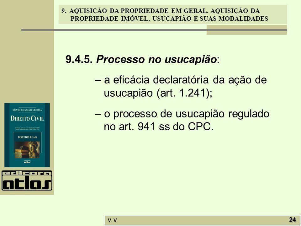 9.4.5. Processo no usucapião: