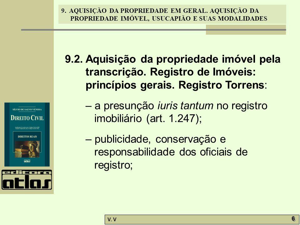 9. 2. Aquisição da propriedade imóvel pela transcrição
