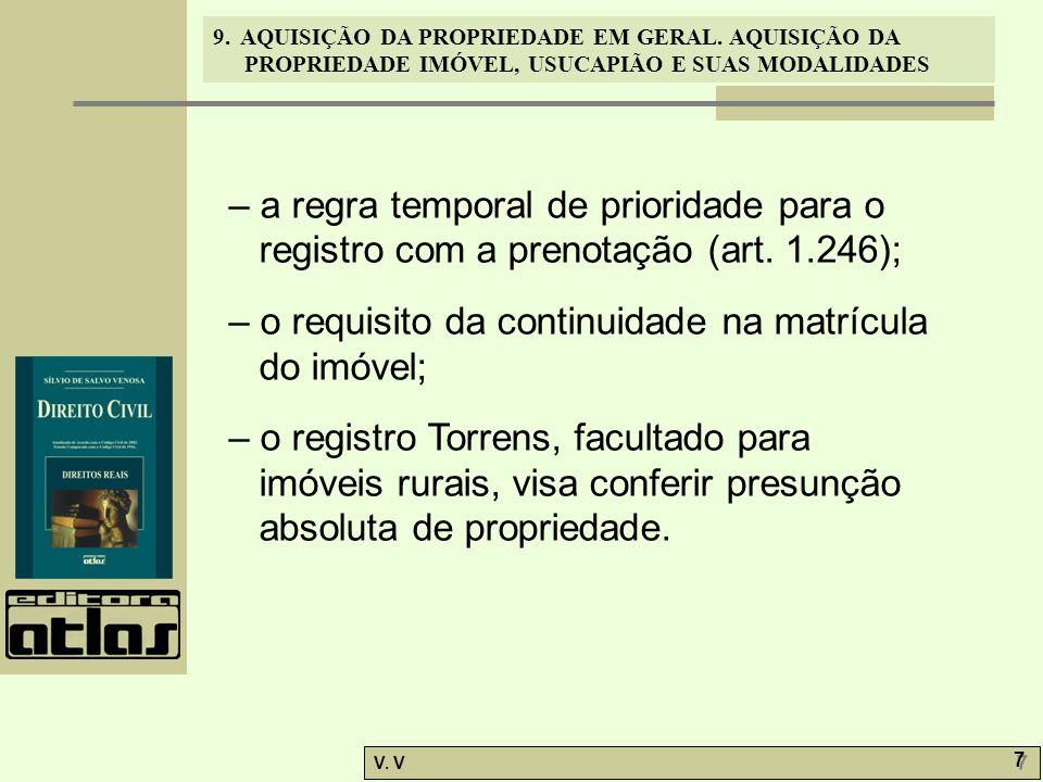 – a regra temporal de prioridade para o registro com a prenotação (art
