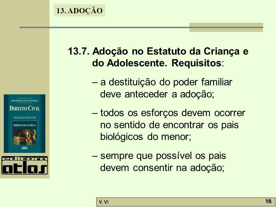 13.7. Adoção no Estatuto da Criança e do Adolescente. Requisitos: