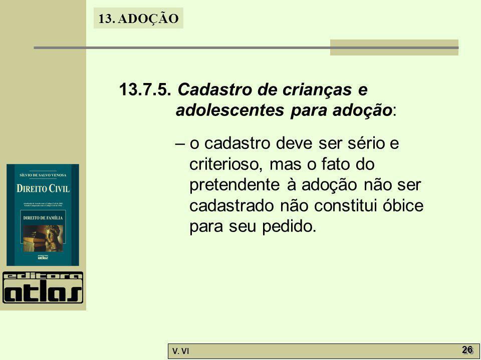 13.7.5. Cadastro de crianças e adolescentes para adoção: