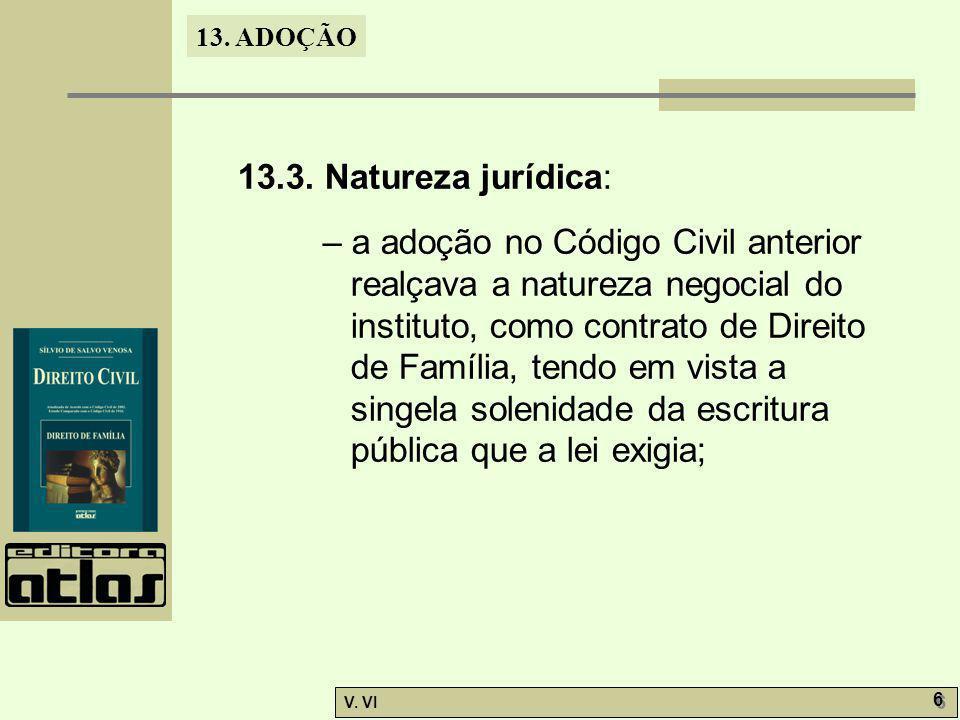13.3. Natureza jurídica: