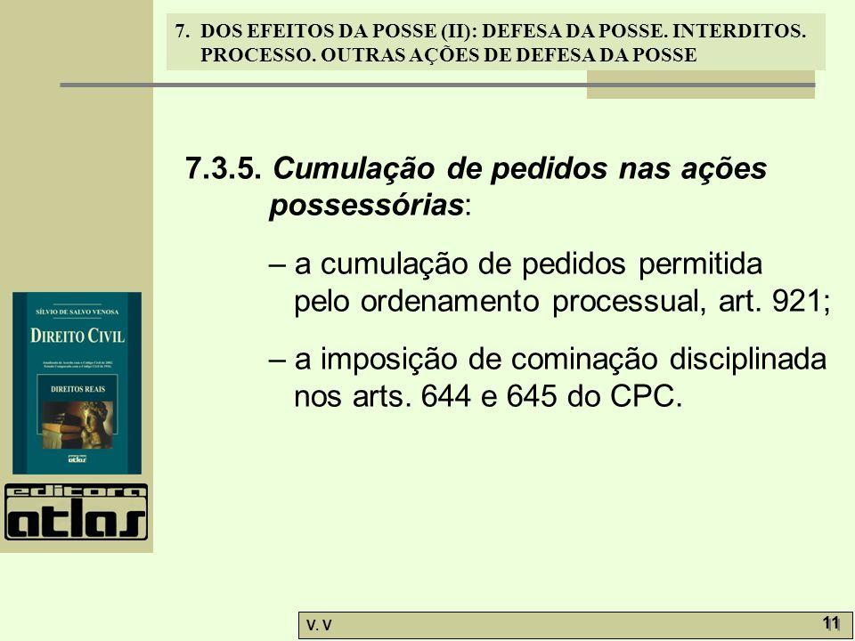 7.3.5. Cumulação de pedidos nas ações possessórias: