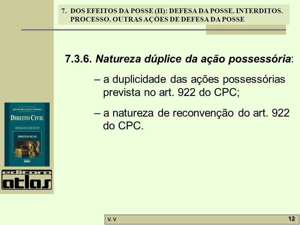7.3.6. Natureza dúplice da ação possessória: