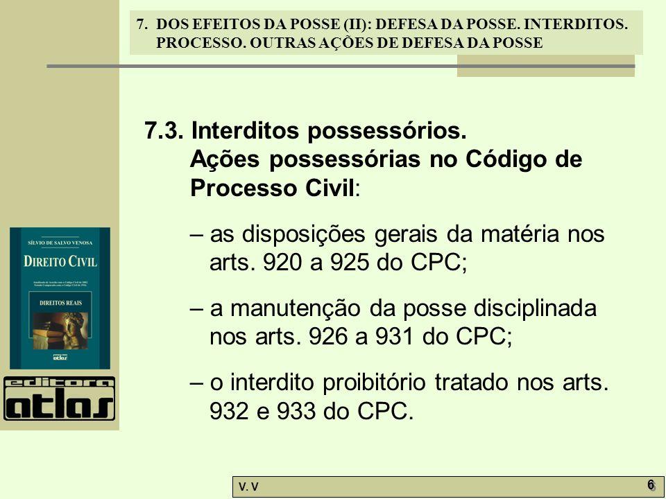 7.3. Interditos possessórios.