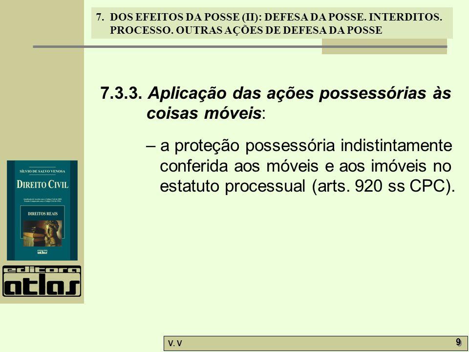 7.3.3. Aplicação das ações possessórias às coisas móveis: