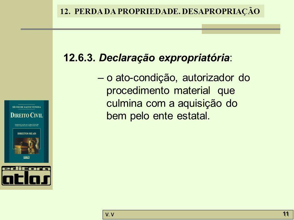 12.6.3. Declaração expropriatória: