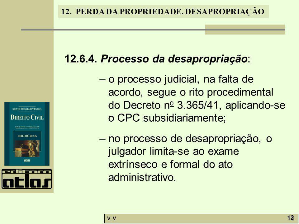 12.6.4. Processo da desapropriação: