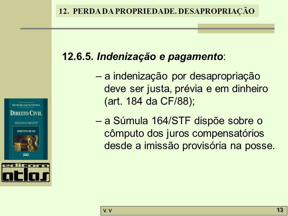 12.6.5. Indenização e pagamento: