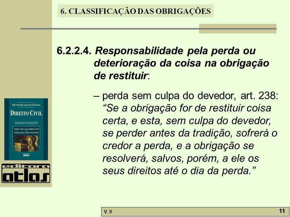 6.2.2.4. Responsabilidade pela perda ou deterioração da coisa na obrigação de restituir: