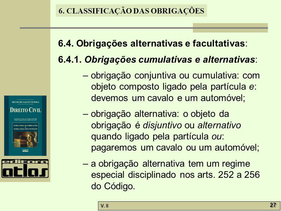 6.4. Obrigações alternativas e facultativas: