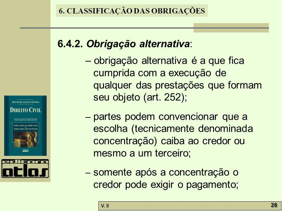 6.4.2. Obrigação alternativa: