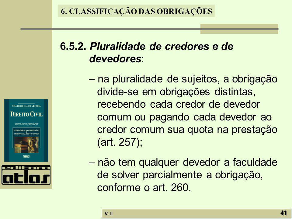 6.5.2. Pluralidade de credores e de devedores: