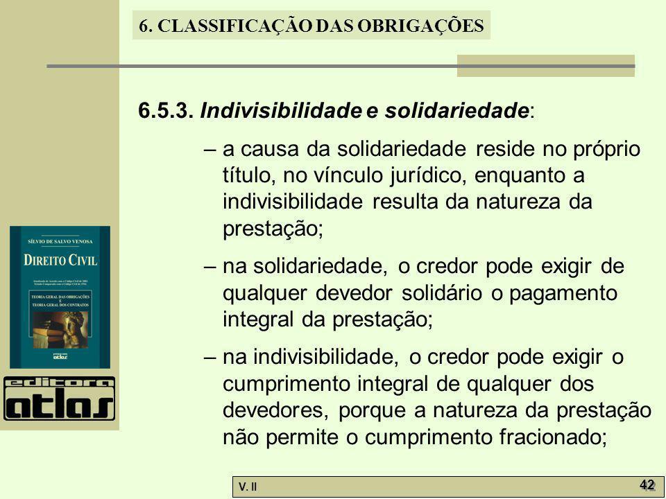 6.5.3. Indivisibilidade e solidariedade: