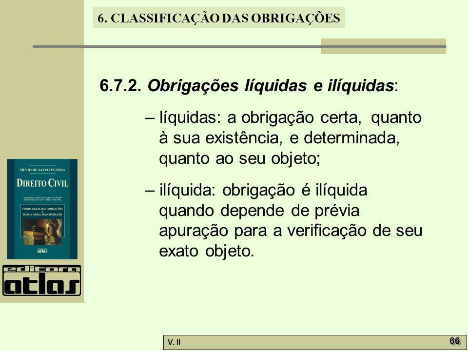 6.7.2. Obrigações líquidas e ilíquidas: