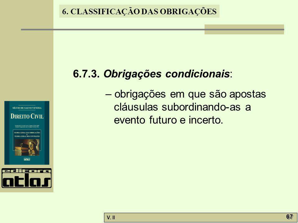 6.7.3. Obrigações condicionais: