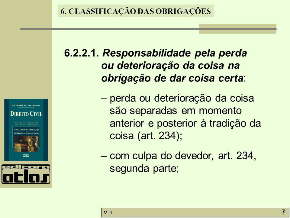 6.2.2.1. Responsabilidade pela perda ou deterioração da coisa na obrigação de dar coisa certa: