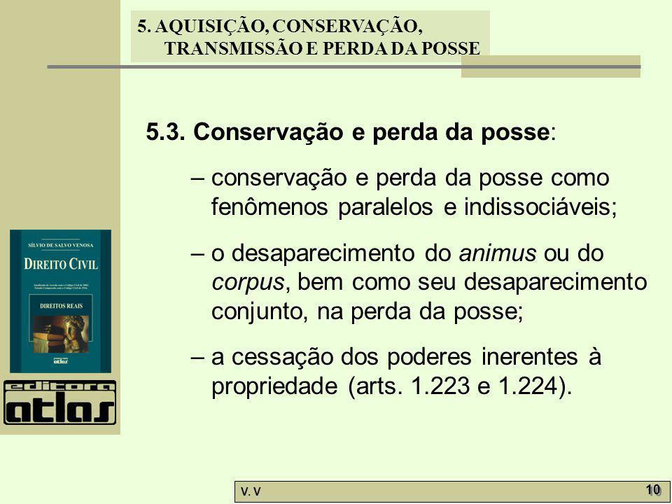 5.3. Conservação e perda da posse: