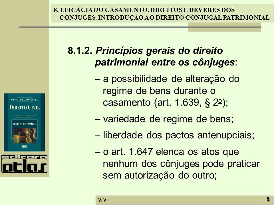 8.1.2. Princípios gerais do direito patrimonial entre os cônjuges:
