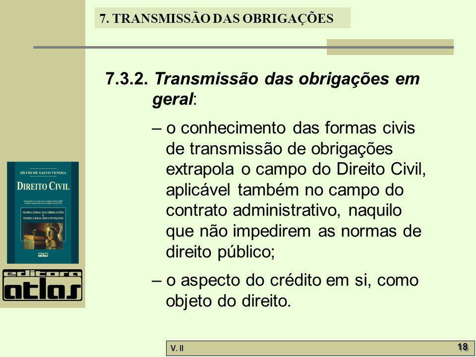 7.3.2. Transmissão das obrigações em geral: