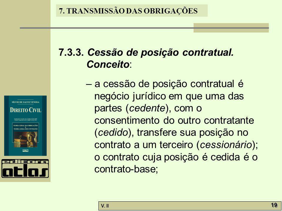 7.3.3. Cessão de posição contratual. Conceito: