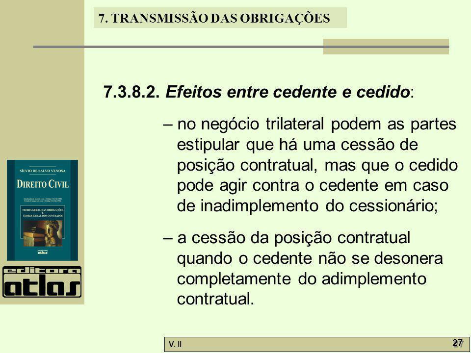 7.3.8.2. Efeitos entre cedente e cedido: